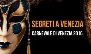 Expo Venice: Biglietti per lo spettacolo teatrale itinerante Segreti a Venezia (sconto fino a 52%)