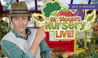 Mr Bloom Nursery Live, Best Available Ticket, 20 and 21 March (Up to 36% Off)