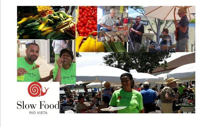 Slow Food Rio Vista - rio vista: Up to 50% Off 4th Annual Slow Food Festival at Slow Food Rio Vista