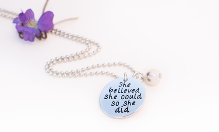 One or Three EncouragementThemed Necklaces from Stamp the Moment (Up to 87% Off). Four Options Available.
