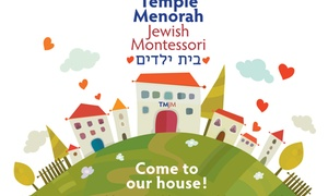 Temple Menorah Jewish Montessori: $300 for $600 Groupon — Temple Menorah Jewish Montessori