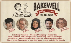 Bakewell  Baking Festival: Bakewell Festival: Two Day Tickets or a Family Camping and Festival Pass, 13–14 August at The Showground Bakewell