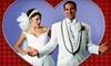 """Up to 55% Off """"Tony n' Tina's Wedding Las Vegas"""""""