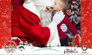 Castello di Babbo Natale, Montepulciano: Castello di Babbo Natale dal 7 dicembre al 7 gennaio a Montepulciano (sconto fino a 38%)