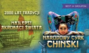 Narodowy Cyrk Chiński: Od 45 zł: bilet na występ Narodowego Cyrku Chińskiego w ramach tournée 2017 – 6 miast (do -36%)