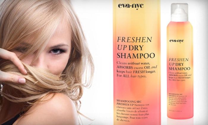 Eva NYC Freshen Up Dry Shampoo: $9 for Eva NYC Freshen Up Dry Shampoo ($24 List Price)
