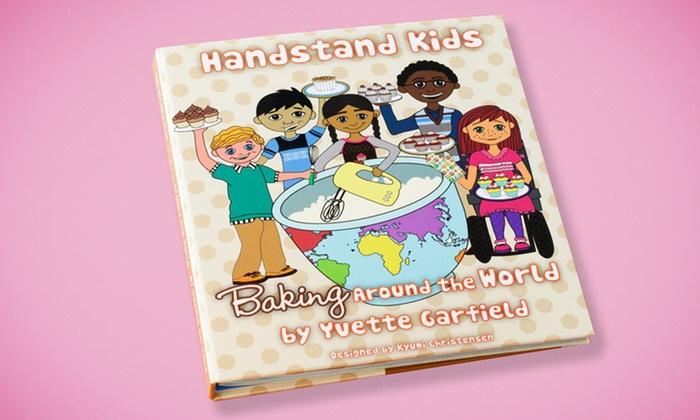 Kids Baking Around the World Cookbook Kit: Kids Baking Around the World Cookbook Kit