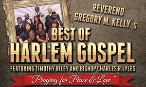 RGV Musikproduktionen Und Eventgestaltung Ralf Grefkes: Reverend Gregory M. Kelly's Best Of Harlem Gospel-Tour von Dez. 2016 – März 2017 in über 25 Städten (bis zu 35 % sparen)