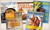 """Cooking Magazine Subscriptions: Cooking Magazine Subscriptions Such as """"Bon Appétit"""" or """"Food & Wine"""" (Up to Half Off). Six Options Available."""