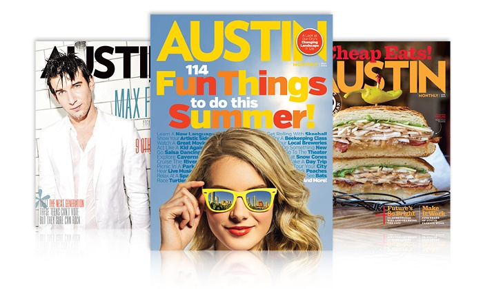 """Austin Monthly"": $12 for a Two-Year 24-Issue ""Austin Monthly"" Subscription or Renewal ($24.95 Value)"