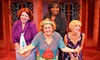 """Menopause the Musical"" - Dearborn: $29 to See ""Menopause The Musical"" at Ford Community & Performing Arts Center on October 25 or 26 ($49 Value)"
