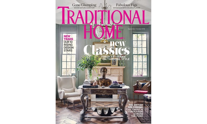 Traditional Home Magazine Subscription Up To 27 60 Off