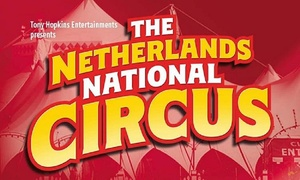Tony Hopkins Entertainment Ltd: The Netherlands National Circus, 20–23 May in Holmfirth (Up to 50% Off)