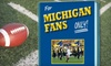 """Rich Wolfe Books: $10 for University of Michigan Football Fan Book, """"For Michigan Fans Only!"""" by Rich Wolfe ($24.95 Value)"""