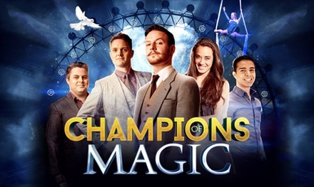 Champions of Magic on 30 March at Dunstable, 11 14 April at Edinburgh or 15 April at Reading