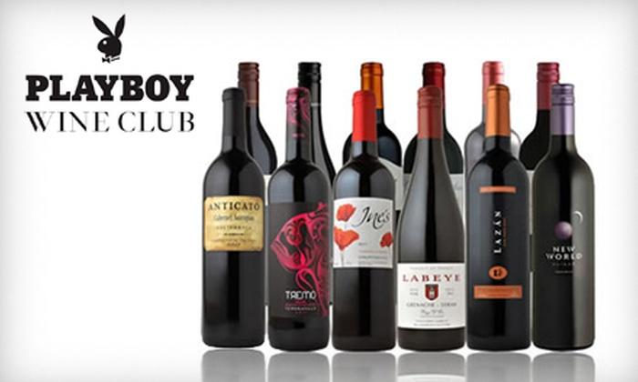 Playboy Wine Club: $29 for $80 Worth of Wine from Playboy Wine Club