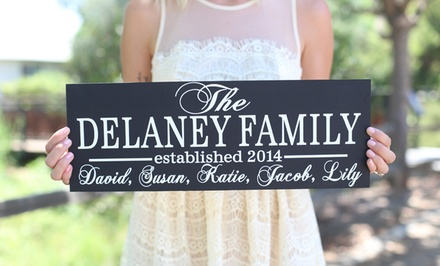 One or Two Personalized Family Signs from Morgann Hill Designs (Up to 57% Off)