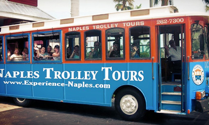 Naples Trolley Tours - Naples: Trolley Tour for One, Two, or Four from Naples Trolley Tours (Up to 52% Off)