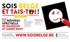 "Spectacle : ""Sois Belge et Tais-Toi !"""