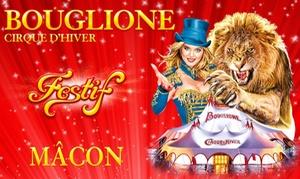 Cirque d'hiver Bouglione: 1 place pour adulte ou enfant pour le spectacle ou la soirée spéciale dès 10 € avec le Cirque d'hiver Bouglione