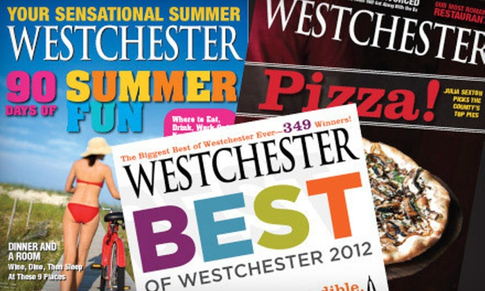 """Westchester Magazine: One- or Two-Year Subscription to """"Westchester Magazine"""" (Up to 53% Off)"""