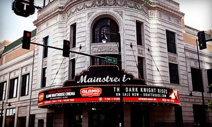 Alamo Drafthouse Mainstreet - Alamo Drafthouse Cinema - Mainstreet: $12 for Two Movie Tickets at Alamo Drafthouse Cinema (Up to $24 Value)