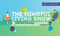 One-Day Pass to The Mindful Living Show at Business Design Centre, 2 or 3 June 2017 (Up to 36% Off)