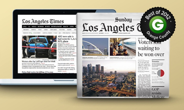"Los Angeles Times - Orange County: 6- or 12-Month Sunday Print Subscription with Daily Digital Subscription to ""Los Angeles Times"" (81% Off)"