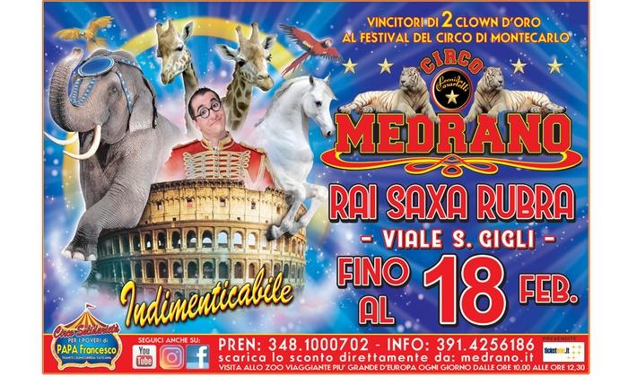 Circo Medrano - Circo Medrano -Tappa di Roma (ROMA RAI - SAXA RUBRA): Circo Medrano - nuove date fino al 18 febbraio a Roma Rai - Saxa Rubra (sconto fino a 67%)