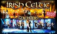 """1 place pour le spectacle """"Irish Celtic"""" dès 25 €"""