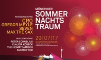 Münchner Sommernachtstraum am 29. Juli mit u. a. Cro, Peter Cornelius und Feuerwerk im Olympiapark (bis zu 30% sparen)