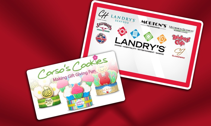 Landry's, Inc. Restaurants and Corso's Cookies: eGift Cards to Landry's Restaurants and Corso's Cookies (Up to 30% Off)