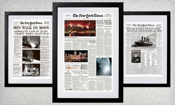 """""""The New York Times"""" Front-Page Reprint: $69 for """"The New York Times"""" Front-Page Framed Reprint. Shipping Included ($144.94 List Price)."""