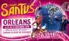 Le grand « Cirque Santus » débarque à Orlénans