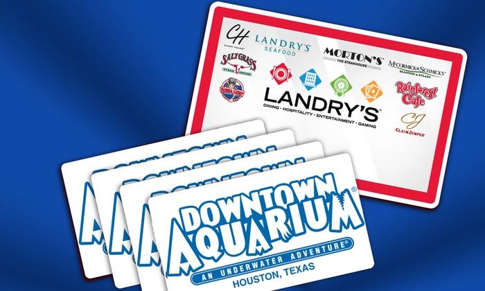 Downtown Aquarium - Downtown Aquarium: eGift Card to Landry's Restaurants and All Day Adventure Passes to Downtown Aquarium (Up to 21% Off)