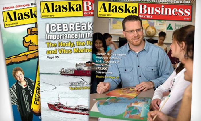 """""""Alaska Business Monthly"""" - Anchorage: One- or Two-Year Subscription to """"Alaska Business Monthly"""" (Up to 62% Off)"""