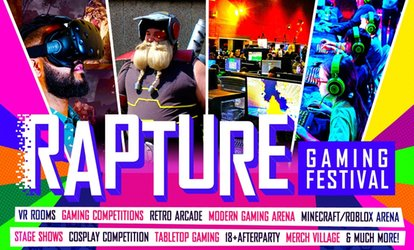 Rapture Gaming Festival – 21 July – 14 October, Five Cities (Up to 35% Off)