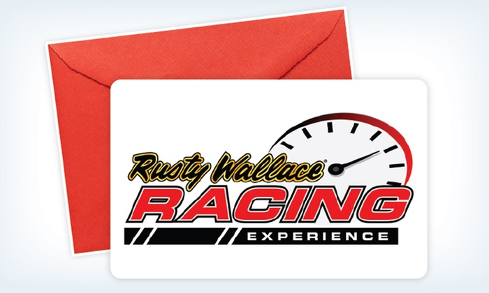 Rusty Wallace Racing Experience: eGift Card for a Ride-Along or Driving Experience from Rusty Wallace Racing Experience (Up to 50% Off)