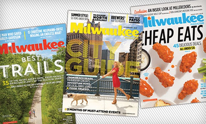"Milwaukee Magazine - Historic Third Ward: One- or Two-Year Subscription to ""Milwaukee Magazine"" (Half Off)"