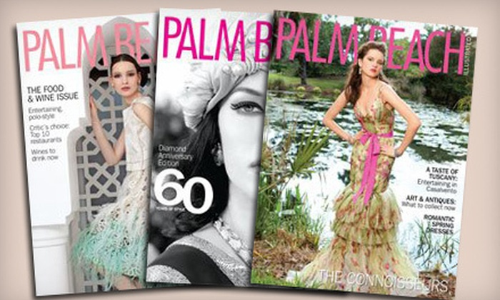 """Palm Beach Illustrated - Central Naples: One-Year, 11-Issue or Two-Year, 22-Issue Subscription to """"Palm Beach Illustrated"""" (Up to 80% Off)"""