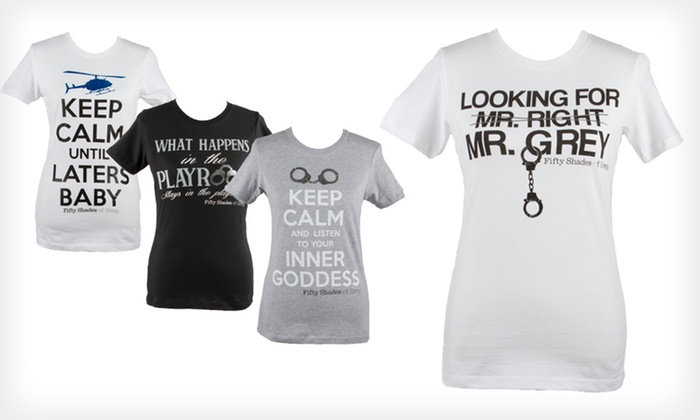 """""""Fifty Shades of Grey"""" Tees: $12 for a """"Fifty Shades of Grey"""" Tee ($24.99 List Price). Four Styles Available. Free Returns."""