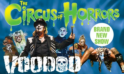 image for The Circus of Horrors: Voodoo, 15 January - 21 April, Seven Locations (Up to 50% Off)