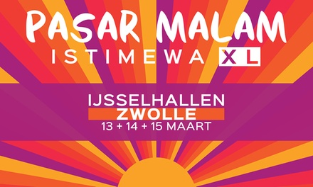 Ticket voor Pasar Malam Zwolle van 13 t/m 15 maart of Rotterdam Paasweekend van 11 t/m 13 april