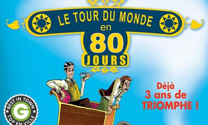 """La Comédie de Nice - Nice: 2 places pour """"Le Tour du Monde en 80 jours"""" à la Comédie de Nice à 21 €"""