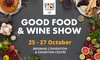 Entry to Good Food & Wine Show