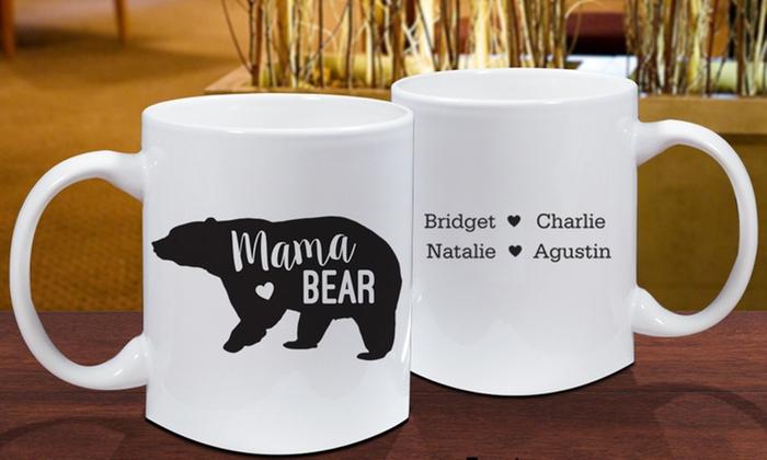 908cf0c2e6 Customized 15oz Mama Bear Mug from GiftsForYouNow.com   Groupon