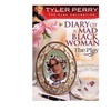Diary of a Mad Black Woman: The Play on DVD