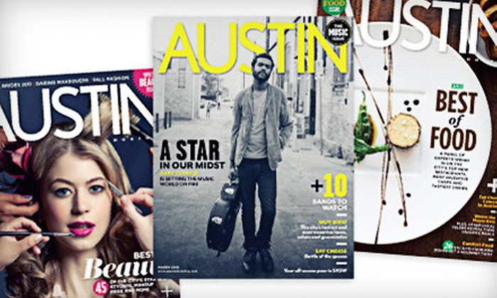 """""""Austin Monthly"""": $12 for a Two-Year 24-Issue """"Austin Monthly"""" Subscription or Renewal ($24.95 Value)"""