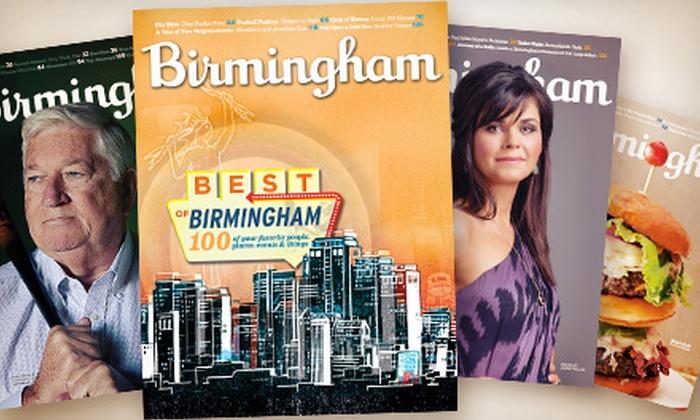 """Birmingham"" Magazine: One- or Two-Year Subscription to ""Birmingham"" Magazine (Up to 54% Off)"