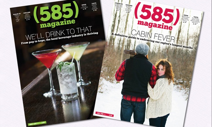 """585 Magazine: One- or Two-Year Subscription to """"585"""" Magazine (50% Off)"""